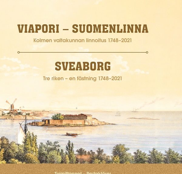 New publication recounts the history of the Viapori-Suomenlinna fortress from the 1740s to the present day